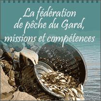 La fédération de pêche du Gard missions et compétences